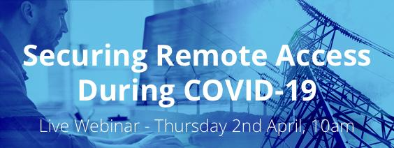 Securing Remote Access During COVID-19